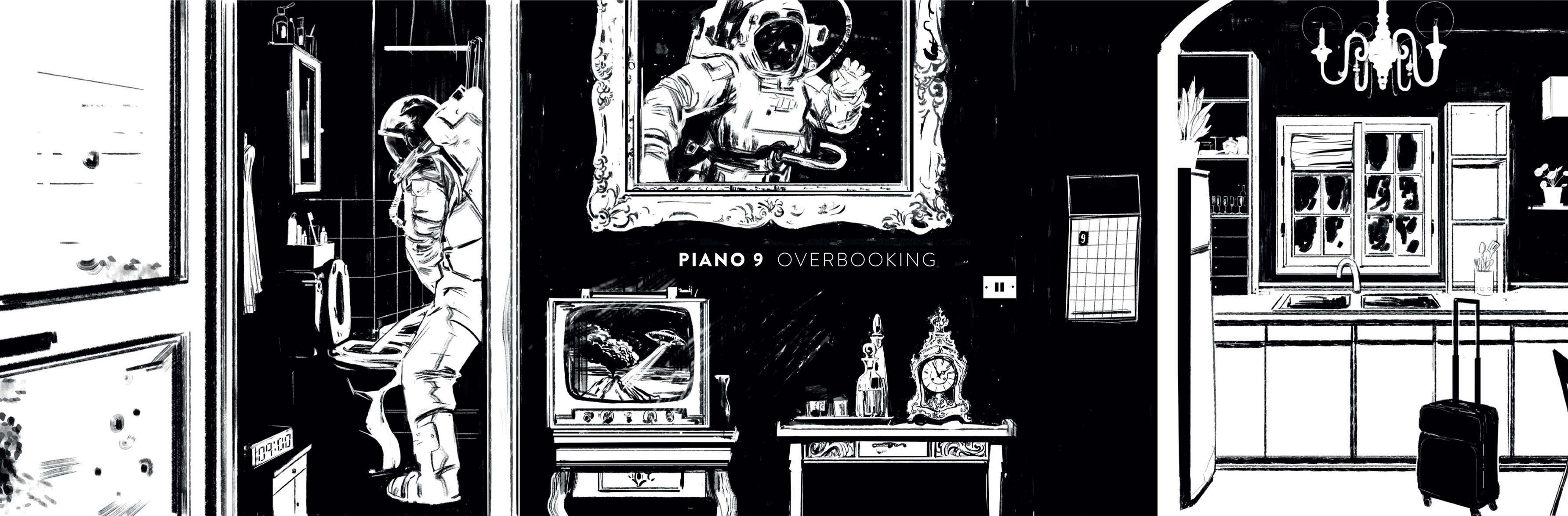 PIANO 9 – Overbooking (2019)