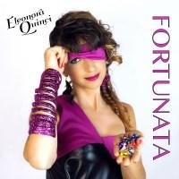 FORTUNATA, il nuovo singolo di ELEONORA QUINCI