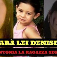 """Denise Pipitone, una ragzza afferma: """"L'ho vista, ora si chiama Antonia"""""""