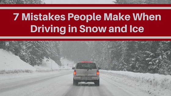 7 Mistakes People Make When Driving In Snow And Ice