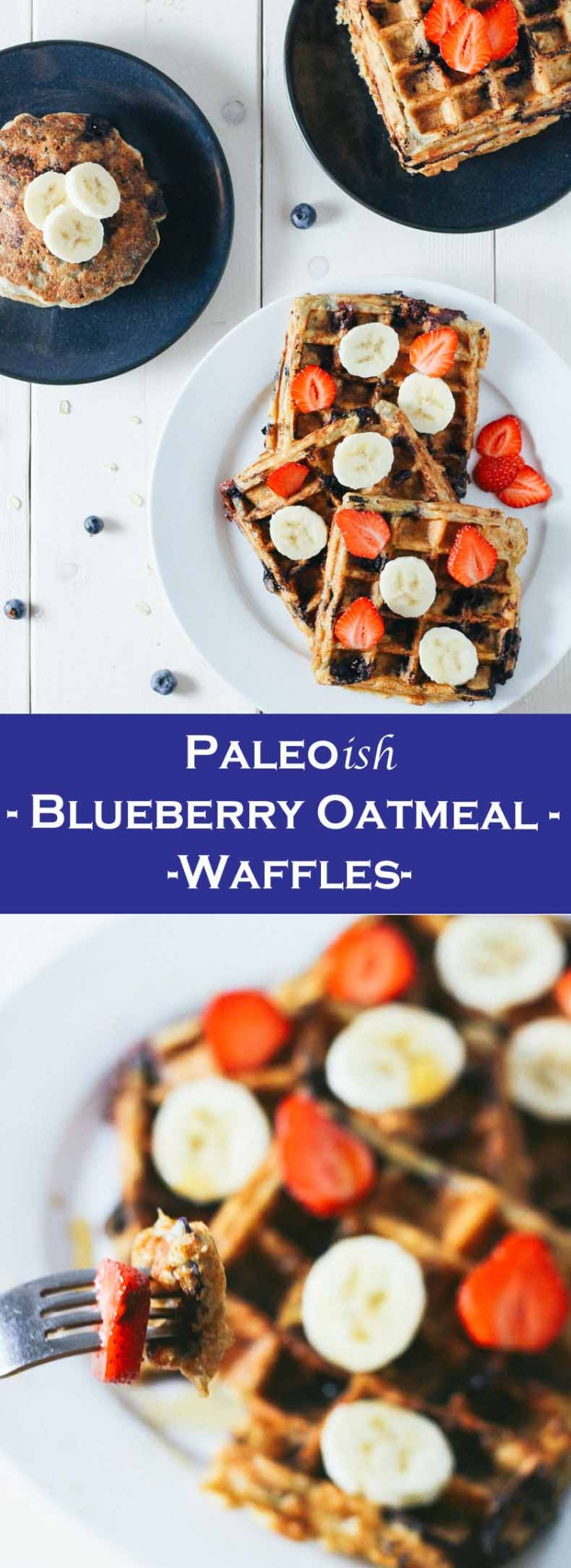 Paleo-ish Blueberry Oatmeal Waffles Long Pin