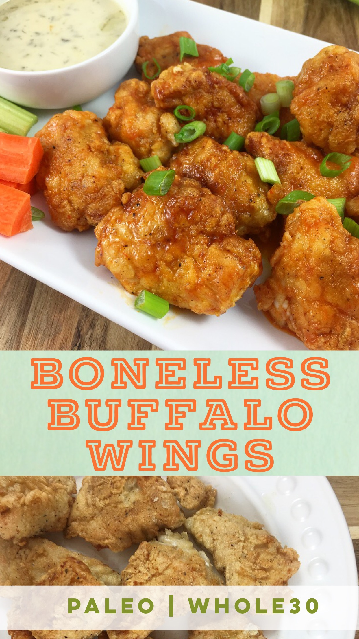 Boneless Buffalo Wings: Paleo & Whole30