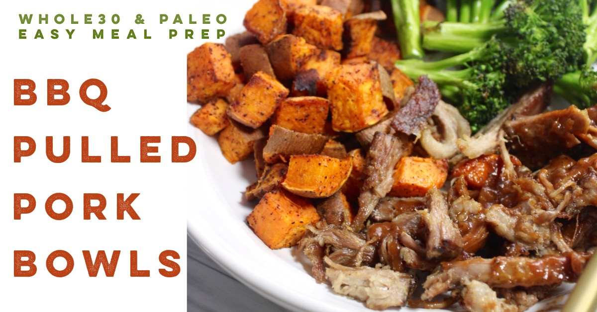paleo and whole30 bbq pulled pork bowls