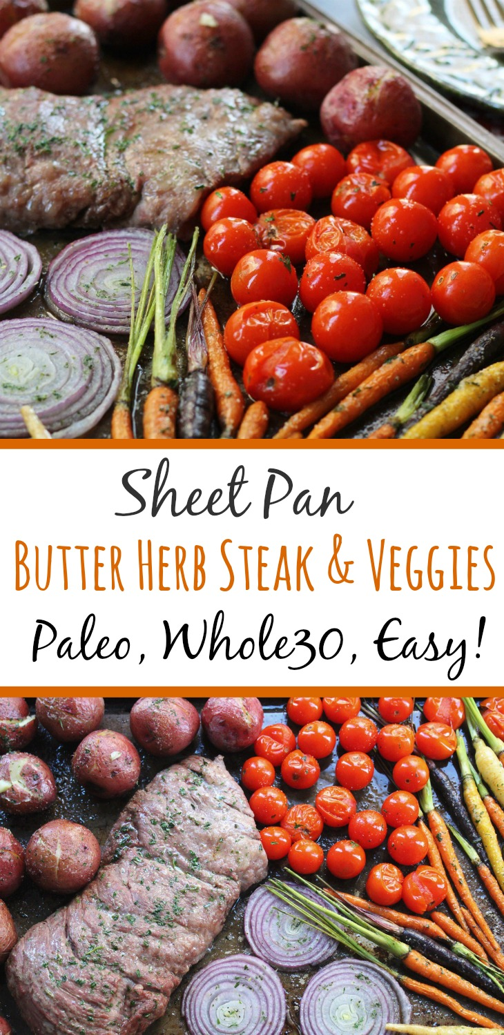 This steak and veggies sheet pan meal is full of flavor, but short on time. It's easy to make for Whole30 meal prepping, or as a family friendly recipe for a weeknight dinner. #paleosheetpan #whole30sheetpan #paleosteak #whole30steak