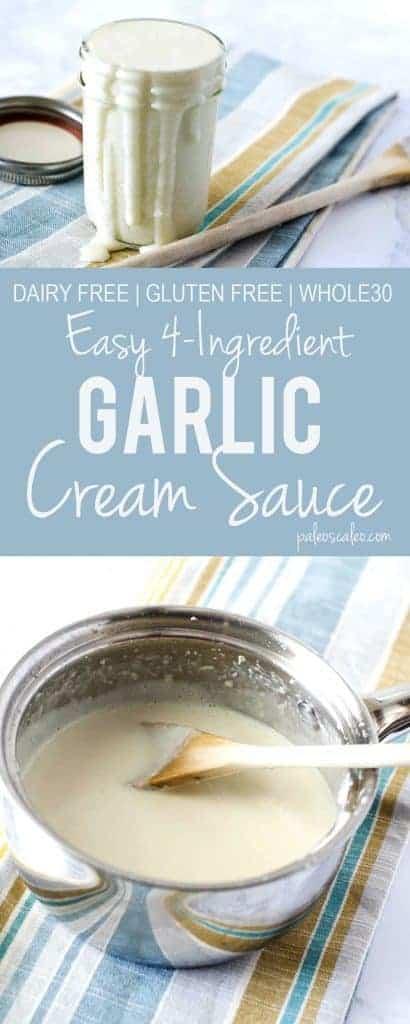 Easy 4-Ingredients Garlic Cream Sauce | PaleoScaleo.com