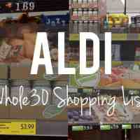 The Only Whole30 Aldi Shopping List You'll Ever Need