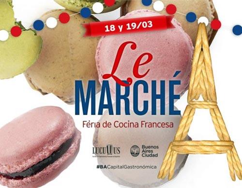 Vuelve la feria de cocina francesa Le Marché el 18 y 19 de marzo
