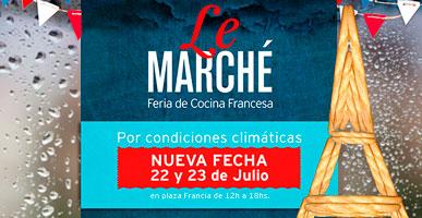 Feria de la Cocina Francesa: LE MARCHÉ 22 y 23 de julio