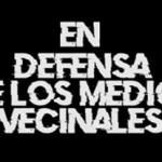 En Defensa de los Medios Vecinales