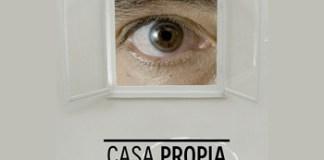 CASA PROPIA, dirigida por Rosendo Ruiz