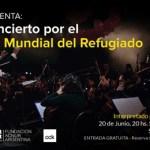 El Concierto por el Día Mundial del Refugiado se realizará el 20 de junio