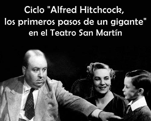 """Ciclo """"Alfred Hitchcock, los primeros pasos de un gigante"""" en el San Martín"""
