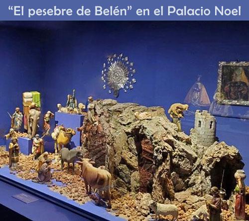 El Pesebre de Belén, en el Palacio Noel