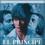 """""""El príncipe"""" se estrena el 6 de febrero de Argentina"""