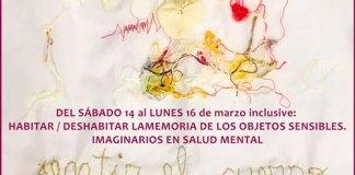 Habitar/Deshabitar la memoria de los objetos sensibles. Imaginarios en salud mental