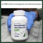 La OMS retomó investigación de hidroxicloroquinaicloroquina