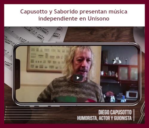 Capusotto y Saborido presenta música independiente en Unísono