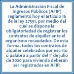 los contratos de alquiler celebrados por escrito o palabra a partir del 1º de julio de 2020 para vivienda deberán ser registrados en AFIP.