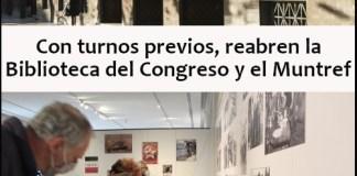 Reapertura de la Biblioteca del Congreso y del Muntref