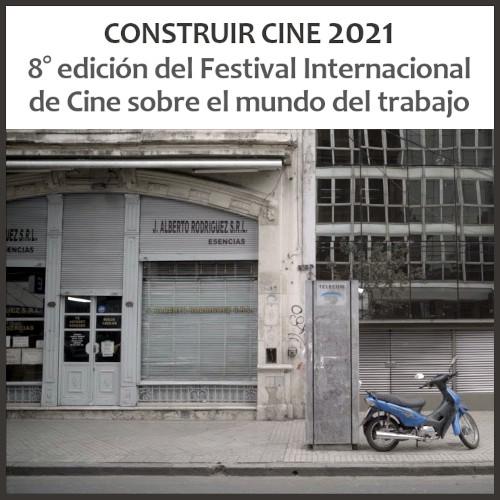 Festival Construir Cine 2021 online y gratuito