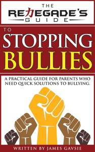 14-Renegade's Guide to Stopping Bullies