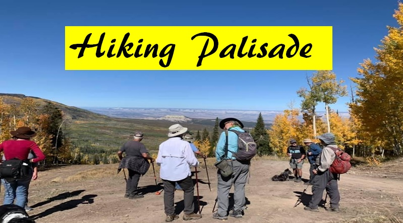 Hiking Palisade
