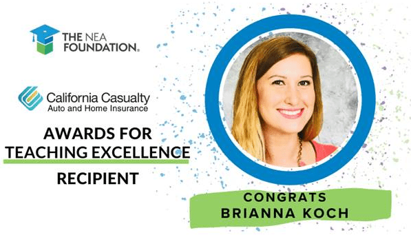 CONGRATULATIONS Brianna Koch 2021 California Casualty Award for Teaching Excellence Recipient!