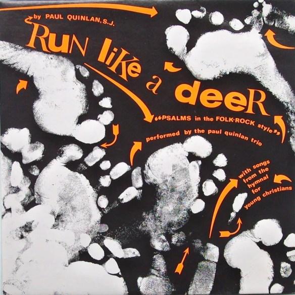 Paul Quinlan: Run Like a Deer | Positive Infinity