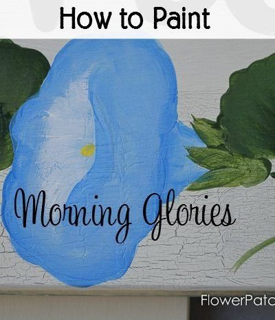 How to Paint Morning glories one stroke at a time,