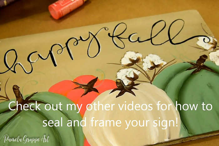 happy fall sign with text, check out vidoes for how to seal and frame your sign