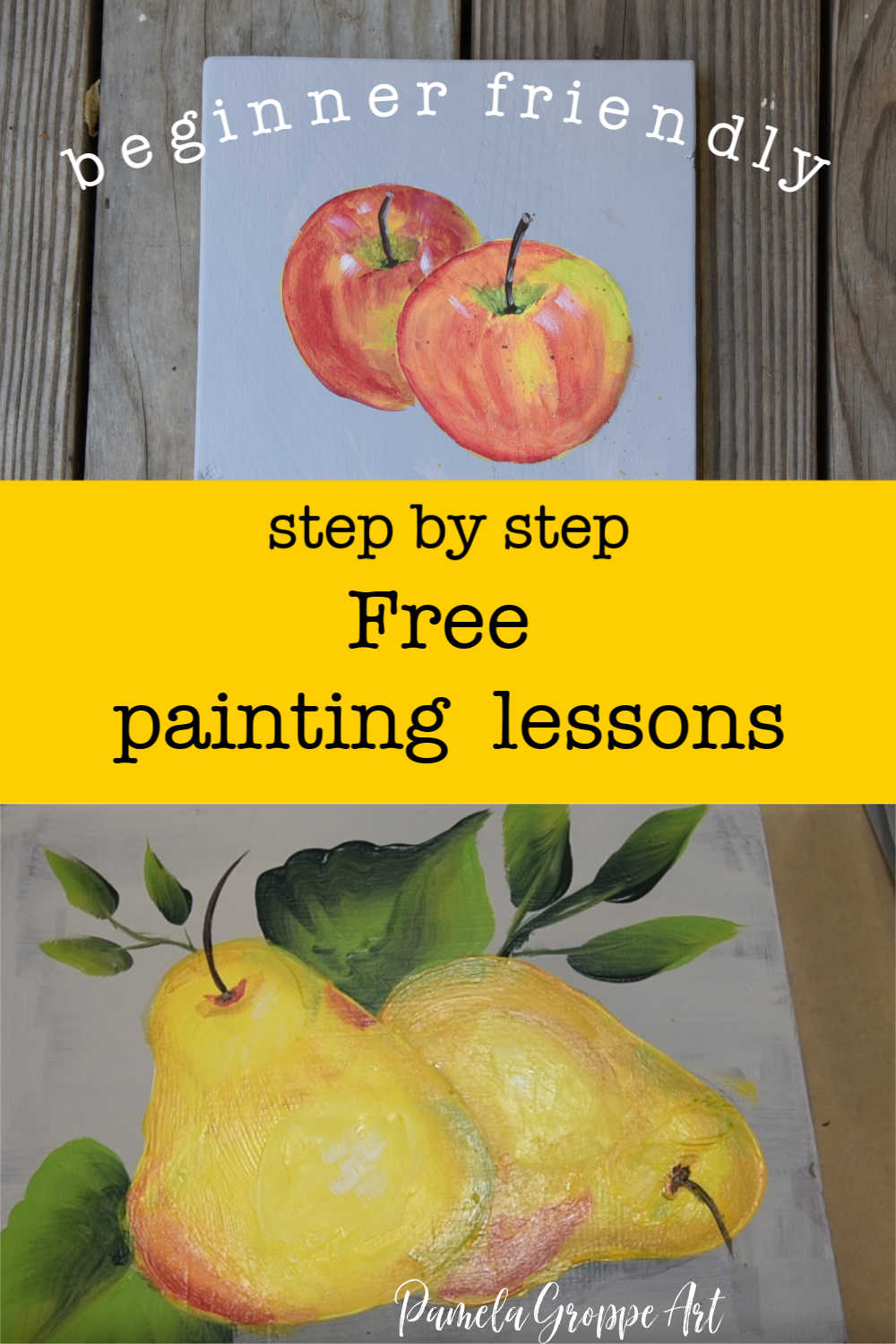 Acrylic apple painting and pear painting with text overlay, beginner friendly step by step free painting lessons, pamela groppe art