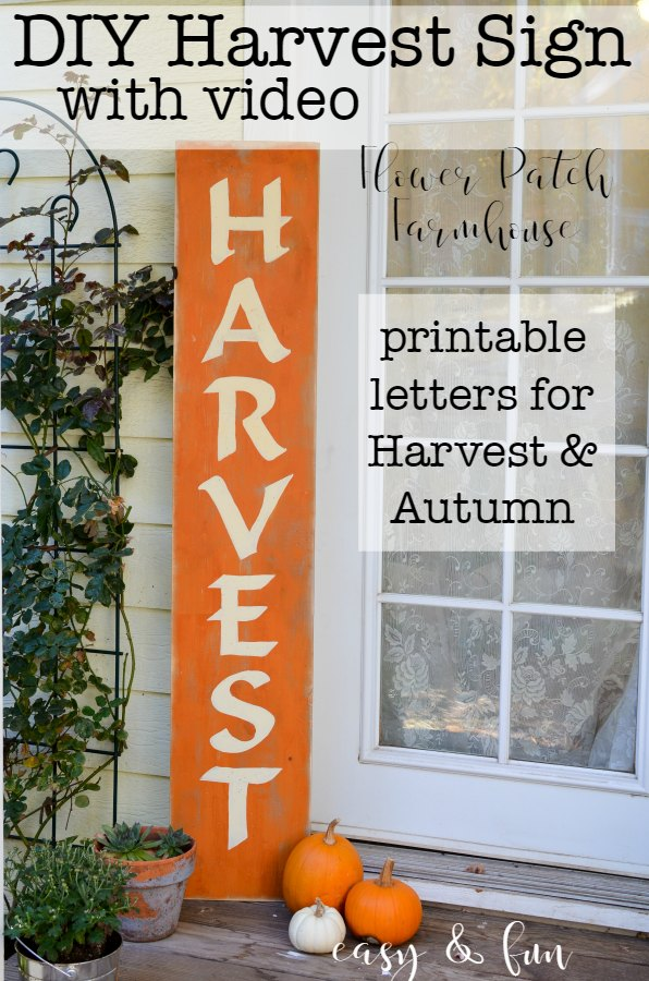 diy paint a fall harvest sign on front porch with pumpkins and potted plants, text overlay reads: DIY Harvest sign with video, printable letters for Harvest and Autumn