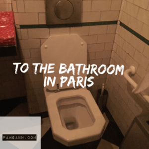 To the Bathroom in Paris