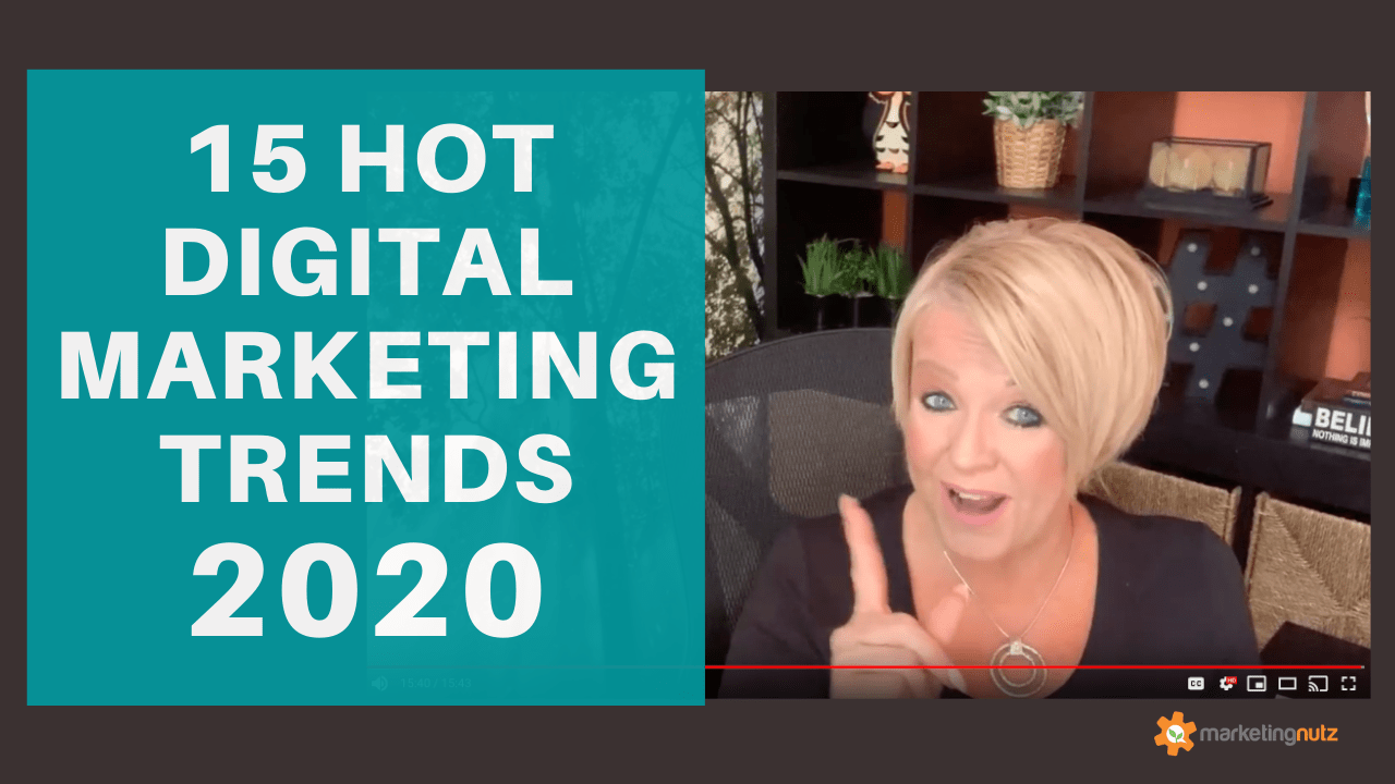 15 Hot Digital Marketing Trends for 2020 [video + podcast]