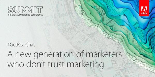 millennial marketer adobe summit, getrealchat