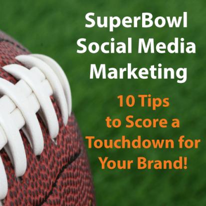 SuperBowl Social Media Branding Tips 2015