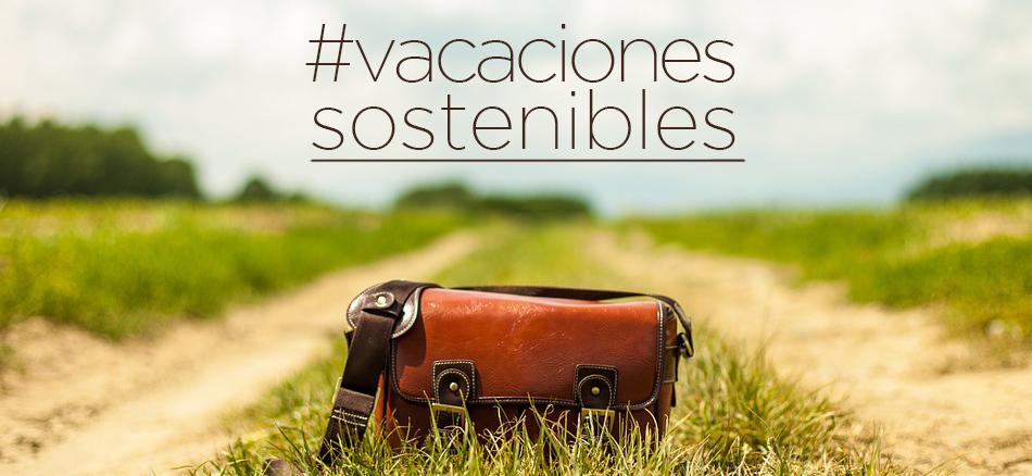 Ideas para unas vacaciones más sostenibles