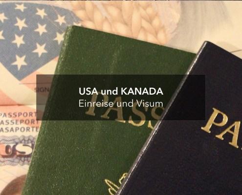 Einreise Visum USA und Kanada