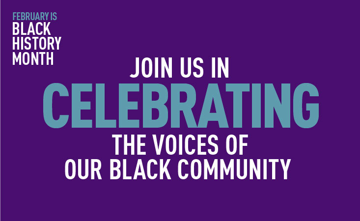 Join us in celebrating the voices of our black community