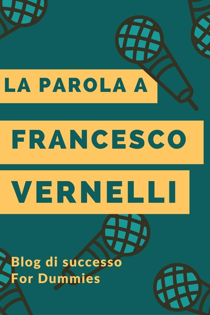 la parola a Francesco Vernelli