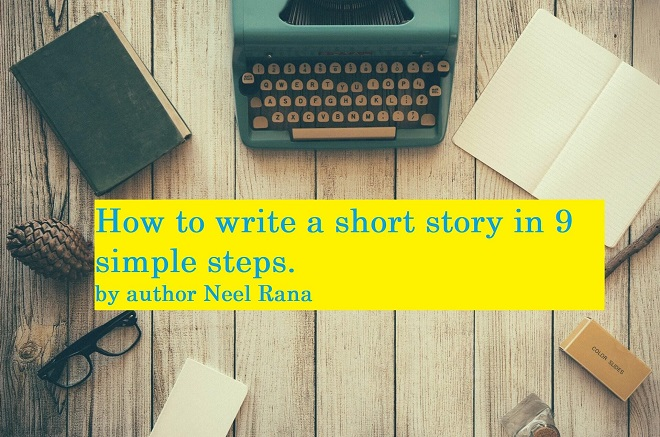How to Write and Create a Good Short Story [Step by Step].