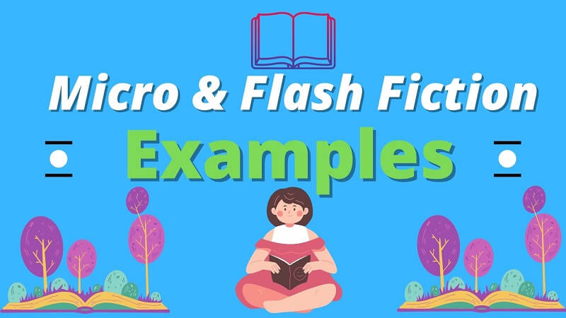 Best Micro Stories: MicroFiction & Flash Fiction Examples [500 Word Stories]