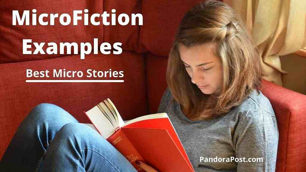 You are currently viewing Best Micro Stories: MicroFiction Examples (500 Word Short Story)