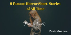 9 Famous Horror, Creepy & Scary Short Stories (8 Free to Read)