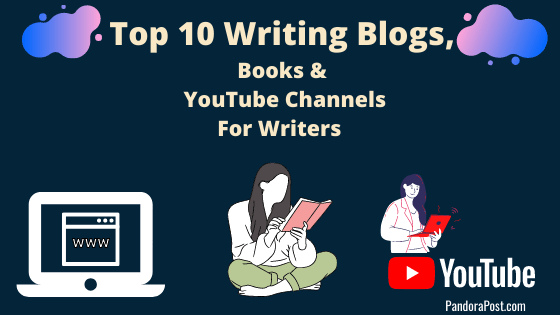 Top 10 Best Writing Blogs, Books & YouTube Channels for (Creative) Writers