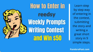How to Enter Reedsy Writing Contest and Win $50 (Weekly Short Story Prompts Competition)