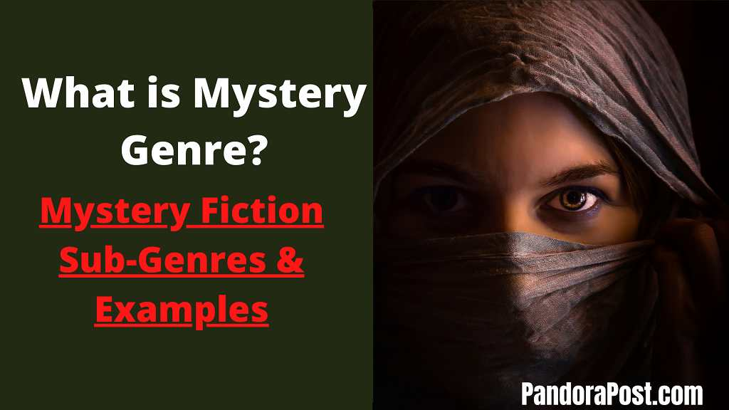 You are currently viewing What is Mystery Genre? (Popular Mystery Fiction Subgenres & Examples)
