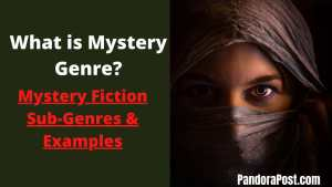 Read more about the article What is Mystery Genre? (Popular Mystery Fiction Subgenres & Examples)