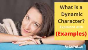 Read more about the article Dynamic Character Examples in Literature