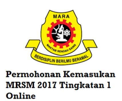 Panduan Permohonan Kemasukan MRSM 2017 Tingkatan 1